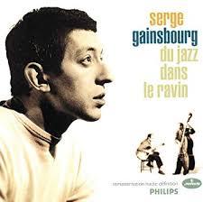 """Album Découverte: Jazz: 13/10/19: """" Du Jazz dans le ravin"""": Serge GAINSBOURG"""