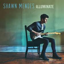 """Album découverte: SHAWN MENDES :"""" ILLUMINATE """" ."""