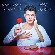 """Album découverte: MARC LAVOINE : """" Morceaux d' Amour """"."""