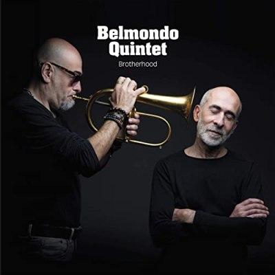 "Jazz du 25 / 04/2021:  Brotherhood du "" Belmondo Quintet"""
