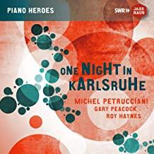 "JAZZ du 18 / 04 / 2021  : Michel Petrucciani  "" One Night in Karlruhe """
