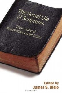 The Social Life of Scriptures (Rutgers, 2009)