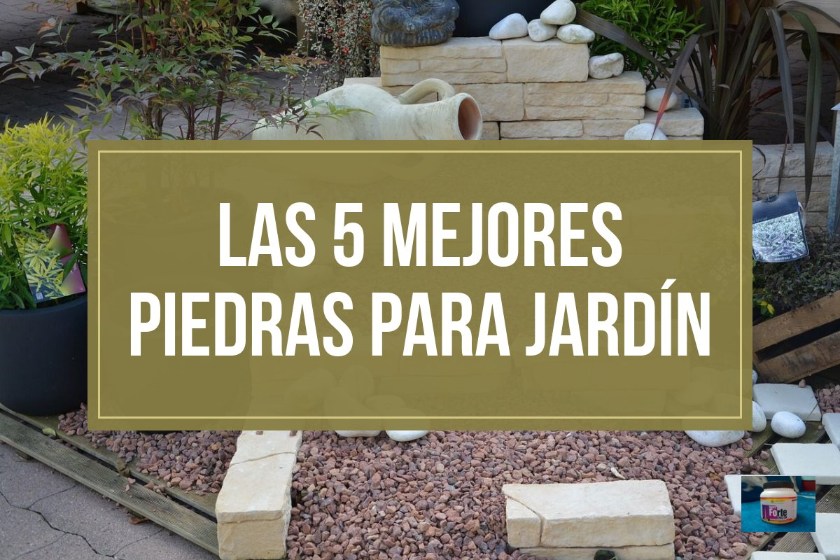 las 5 mejores piedras para jardin