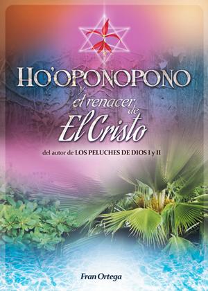 Portada Hooponopono y el renacer de El Cristo II