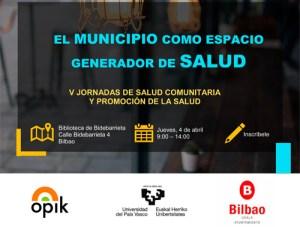 V Jornadas de Promoción de la Salud y Salud Comunitaria: El municipio como espacio generador de salud @ Biblioteca de Bidebarrieta