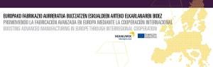 Promoviendo la Fabricación Avanzada en Europa mediante la cooperación internacional @ Webinar Online