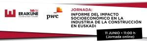 Presentación del Informe del Impacto Socioeconómico del Sector de la Construcción en el País Vasco @ Evento Online