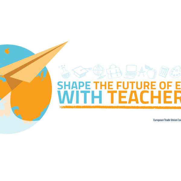 Ευρωπαϊκή Επιτροπή Εκπαιδευτικών (ETUCE)- Διαμορφώστε το μέλλον της Ευρώπης με τους δασκάλους!