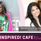 Success in Business with Anita Albert Watson – Be Inspired! Cafe