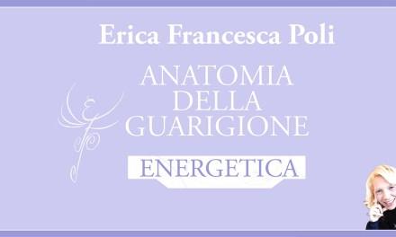 Anatomia della Guarigione Energetica