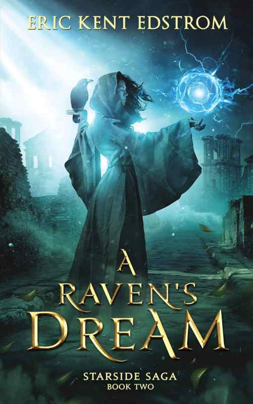 A Raven's Dream (Starside Saga Book 2)