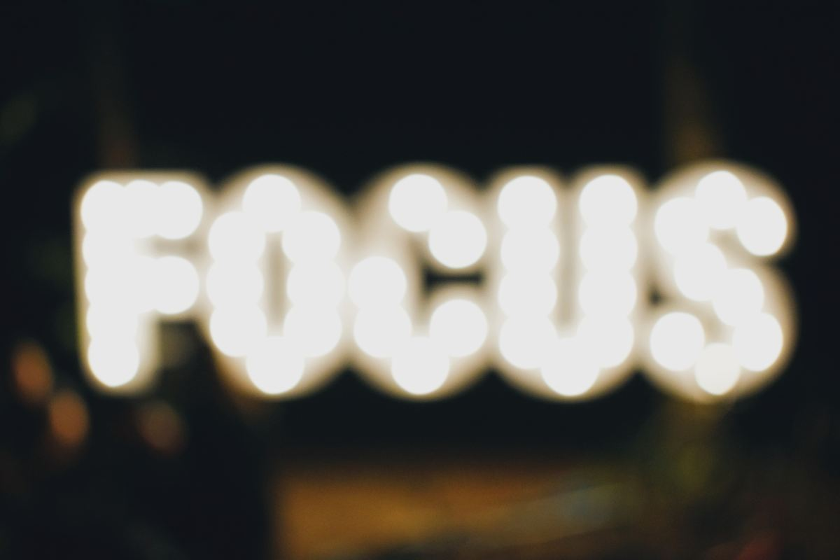Focus (or Do Less, Better)
