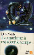La machine à explorer le temps (H.G. Wells)