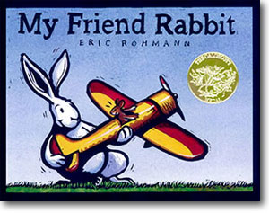 My Friend Rabbit by Eric Rohmann