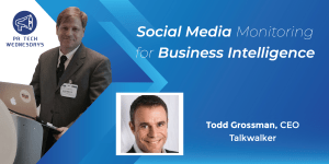 PR Tech Wednesdays with Todd Grossman
