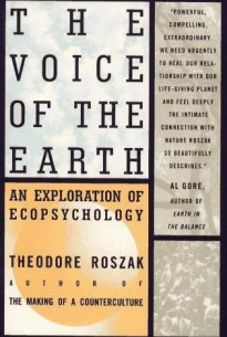 the voice of the earth: an exploration of ecopsychology