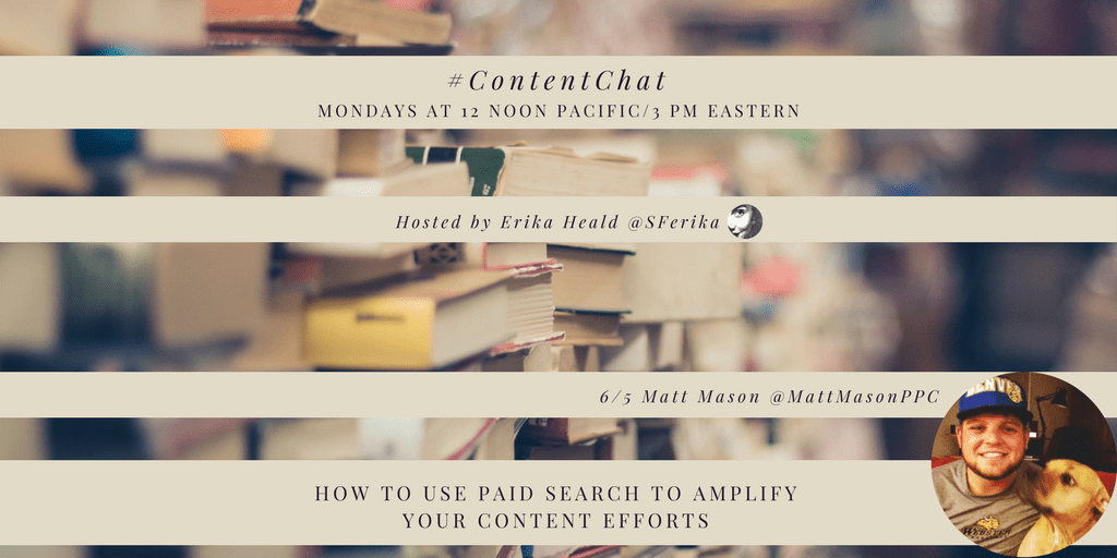 Matt Mason Content Chat Recap How to Use Paid Search to Amplify Your PR and Content Efforts