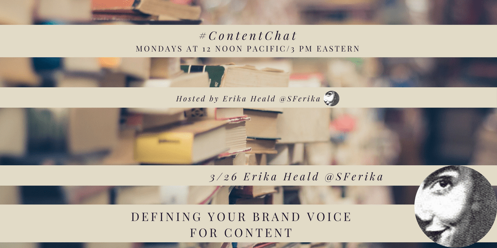 Defining Your Brand Voice for Content. #ContentChat