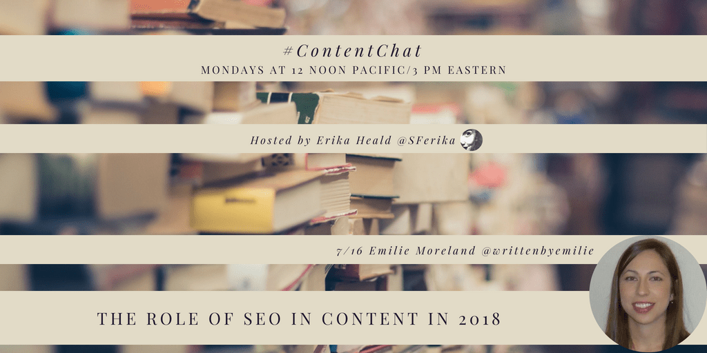 #ContentChat The Role of SEO in Content in 2018