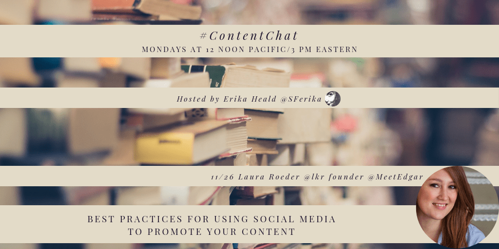ContentChat @lkr Best Practices for Using Social Media to Promote Your Content