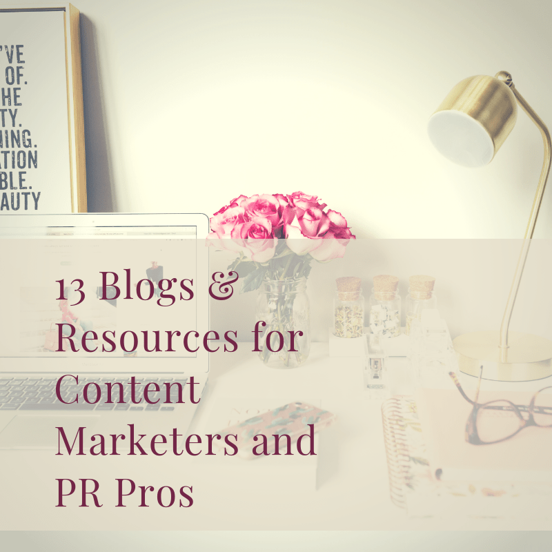 13 Blogs and Resources for Content Marketers and PR Pros