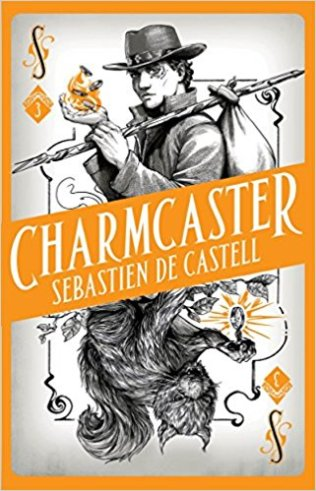 sebastien de castell - charmcaster-uk