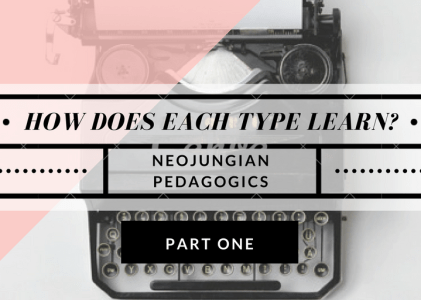 Part one: How Does Each Type Learn Differently?