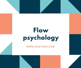 Erik Thor's Flow Psychology