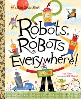 Robots, Robots, Everywhere!bots(1)