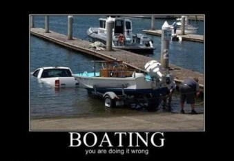Boating...you're doing it wrong.