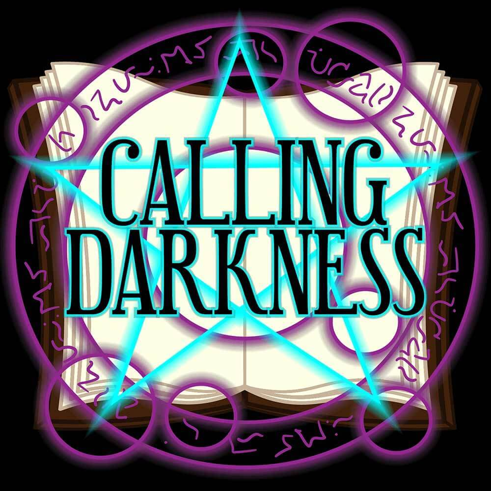 Calling Darkness