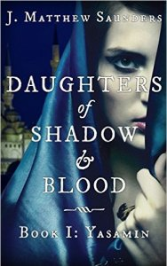 Book Cover for Daughters of Shadow & Book Book I: Yasamin