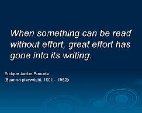 "Quote"" When something can be read without effort..."