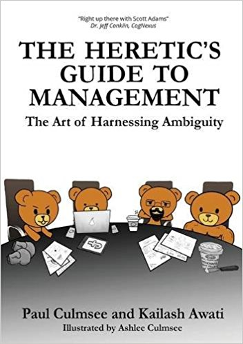 The heretics guide to management