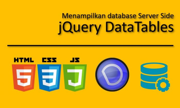 Menampilkan Database Server Side dengan jQuery Datatables