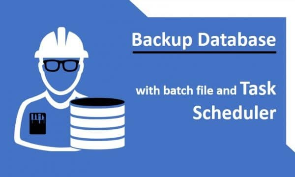 Backup Database with batch file and Task Scheduler