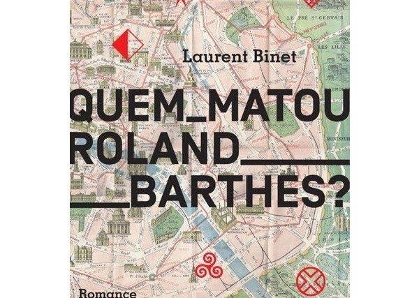 Quem matou Roland Barthes?