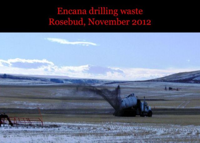 2012 November EnCana Waste Dumping on Food Land at Rosebud Alberta Slide from 2013 UK Ireland Tour