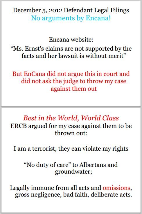 2013  07 13 Encana filed no legal brief, ERCB argued has no duty of care & Ernst is terrorist