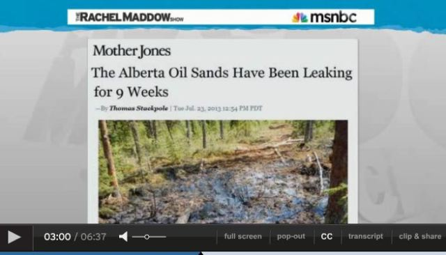 2013 07 24 Rachel Maddow on Primose bitumen blowout in Canada snap 2