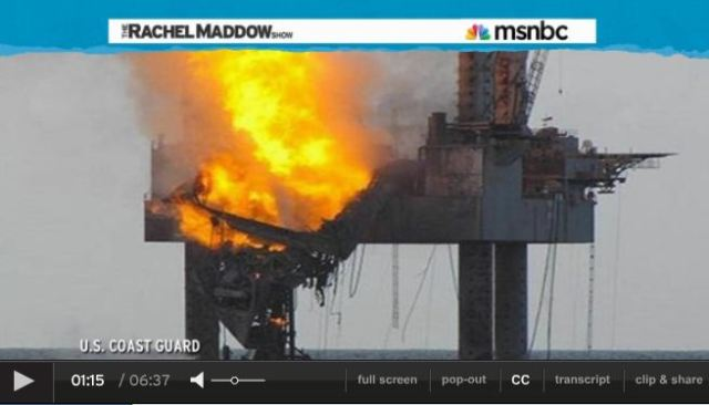 2013 07 24 Rachel Maddow on fossil fuel disaster another explosion in the Gulf
