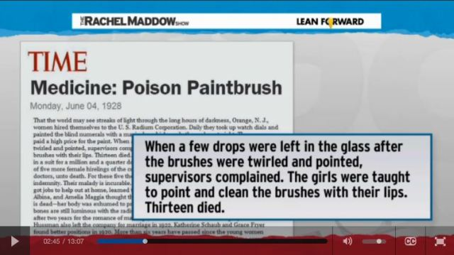 2014 03 14 Radioactive waste illegally dumped in North Dakota Rachel Maddow show 1928 Radium Poison Paintbruch worker lawsuit victory 13 workers died