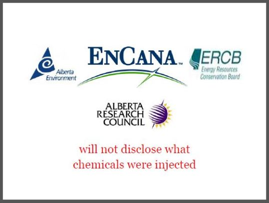2014 06 18 To this day Encana and the Alberta Regulators refuse to disclose what chemicals were injected into Rosebud fresh water zones
