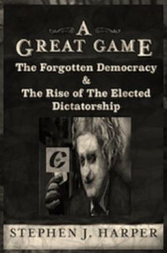 2015-snip-from-allan-mackays-shameless-stephen-j-harper-a-great-game-the-forgotten-democracy-the-rise-of-the-elected-dictatorship