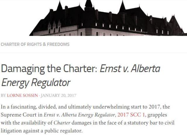2017 01 20 'Damaging the Charter' Ernst v. Alberta Energy Regulator by Lorne Sossin