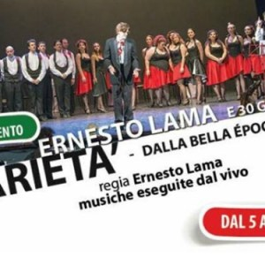 Ernesto Lama porta Il Varietà al Teatro Nuovo