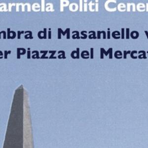 L'ombra di Masaniello vaga per Piazza del Mercato