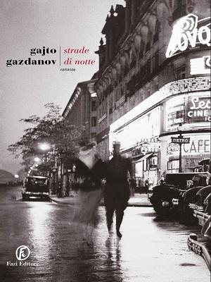 Strade di notte, il romanzo autobiografico dello scrittore russo Gajto Gazdanov