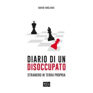 Diario di un disoccupato: il libro di Mario Migliara