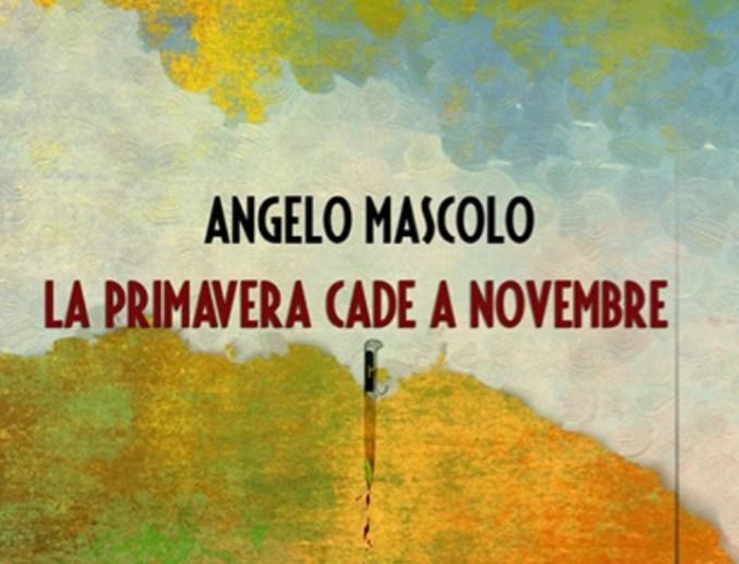 Al PAN, con Angelo Mascolo La primavera cade a novembre